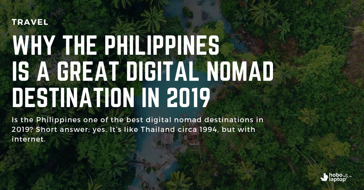 Nomad Philippines: Why it's a Great Digital Nomad