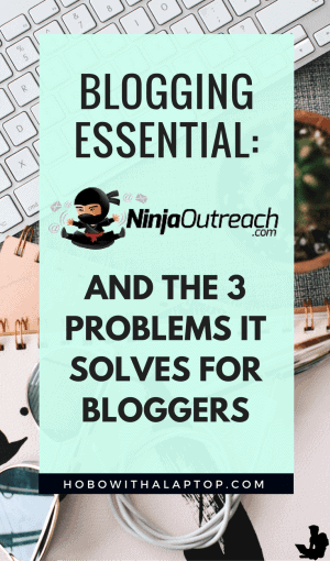 3 Problems Ninja Outreach Solves for Bloggers