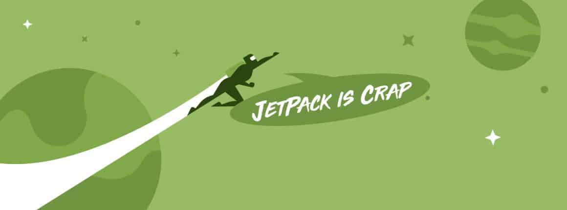 "Screenshot of the Jetpack home page, edited to make their mascot saying ""Jetpack is crap!"""