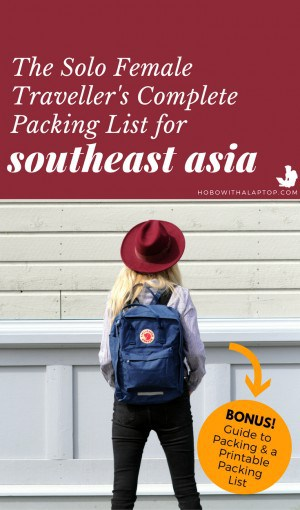 solo female travel packing list southeast asia