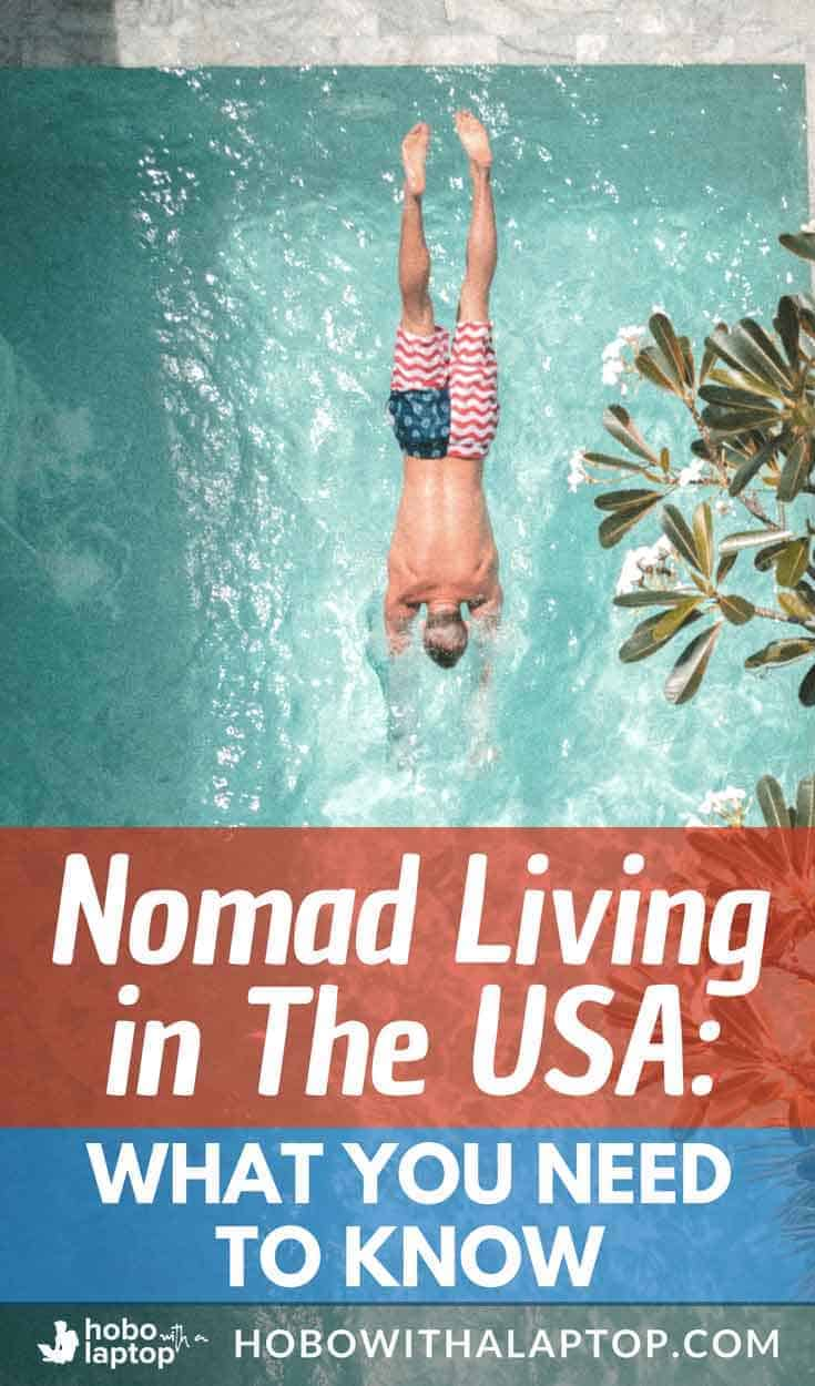 Digital Nomad living in the USA