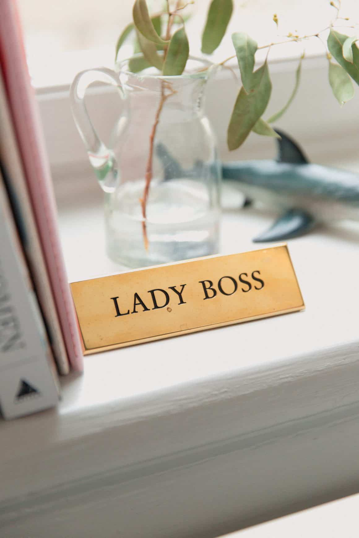 Become a Lady Boss!