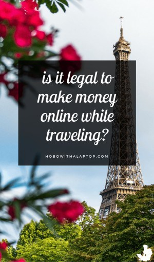 Legal to Be Digital Nomad